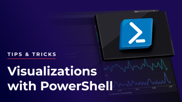 Visualizations with PowerShell - tips and tricks